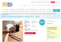 Men's Grooming Market in India 2015 - 2020