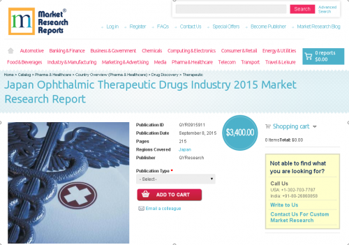 Japan Ophthalmic Therapeutic Drugs Industry 2015'