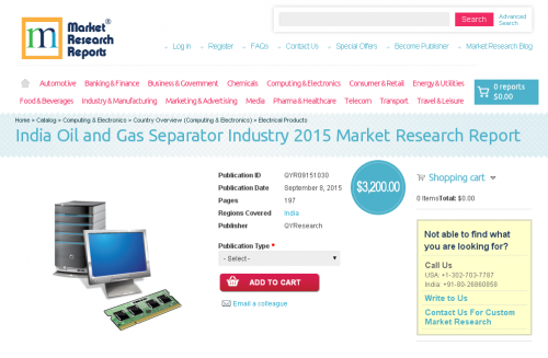 India Oil and Gas Separator Industry 2015'
