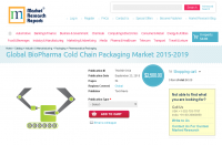 Global BioPharma Cold Chain Packaging Market 2015-2019