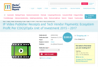 IP Video Publisher Receipts and Tech Vendor Payments