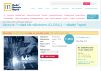 Abrasive Product Manufacturers (GLOBAL) - Industry Report