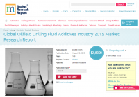 Global Oilfield Drilling Fluid Additives Industry 2015
