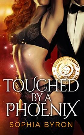 Touched by a Phoenix
