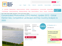 Concentrated Photovoltaic (CPV) Market, Update 2015