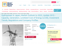Hydropower in Japan, Market Outlook to 2025, Update 2015