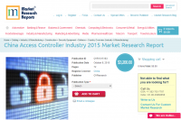 China Access Controller Industry 2015