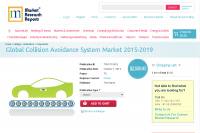 Global Collision Avoidance System Market 2015-2019
