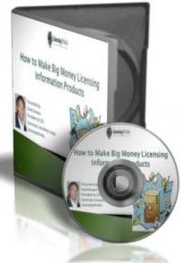 How to Make Big Money Licensing Information Products