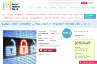 Data Center Security: Global Market Research Report 2015
