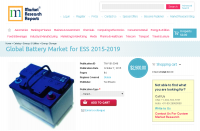 Global Battery Market for ESS 2015-2019