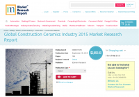 Global Construction Ceramics Industry 2015