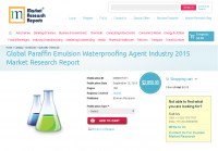 Global Paraffin Emulsion Waterproofing Agent Industry 2015