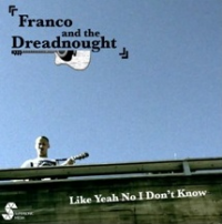 Franco And The Dreadnaught