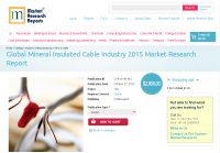 Global Mineral Insulated Cable Industry 2015