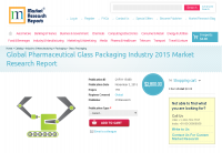 Global Pharmaceutical Glass Packaging Industry 2015
