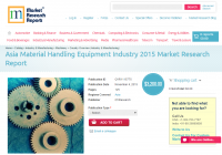 Asia Material Handling Equipment Industry 2015