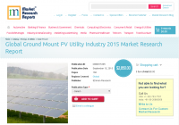 Global Ground Mount PV Utility Industry 2015