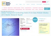 Global Transparent Conducting Oxide (TCO) Glass Module