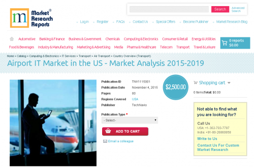 Airport IT Market in the US - Market Analysis 2015-2019'