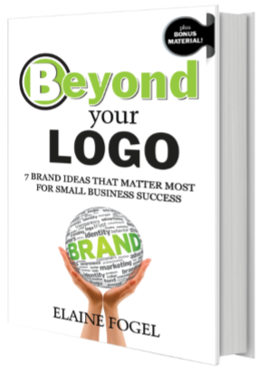 Beyond Your Logo: 7 Brand Ideas That Matter Most For Small B'