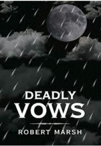 Popular Read Deadly Vows Now Available on Kindle