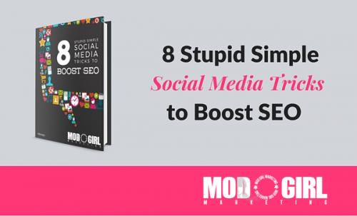 8 Stupid Simple Social Media Tricks to Boost SEO'
