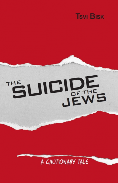 The Suicide of the Jews: A Cautionary Tale'