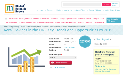 Retail Savings in the UK - Key Trends and Opportunities'
