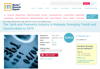 The Cards and Payments Industry in Malaysia