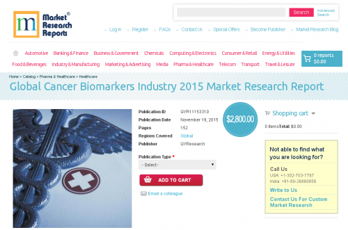 Global Cancer Biomarkers Industry 2015'