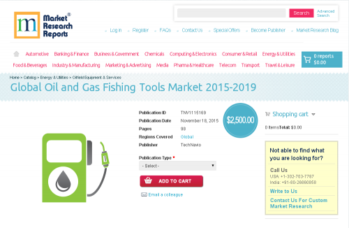 Global Oil and Gas Fishing Tools Market 2015-2019'