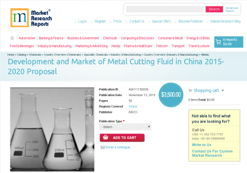 Development and Market of Metal Cutting Fluid in China 2015'
