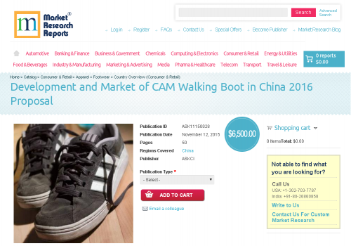 Development and Market of CAM Walking Boot in China 2016'