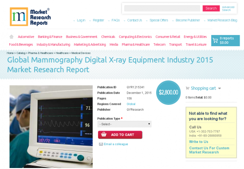 Global Mammography Digital X-ray Equipment Industry 2015'