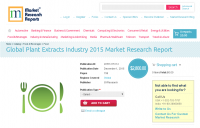 Global Plant Extracts Industry 2015