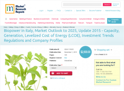 Biopower in Italy, Market Outlook to 2025, Update 2015'