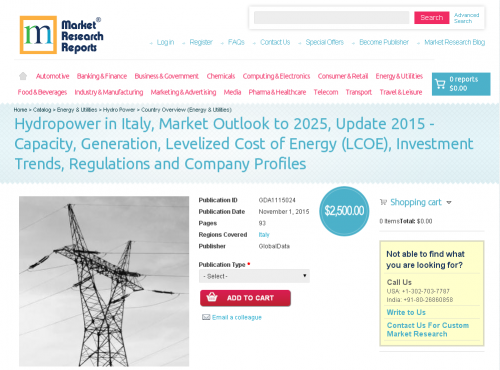 Hydropower in Italy, Market Outlook to 2025, Update 2015'