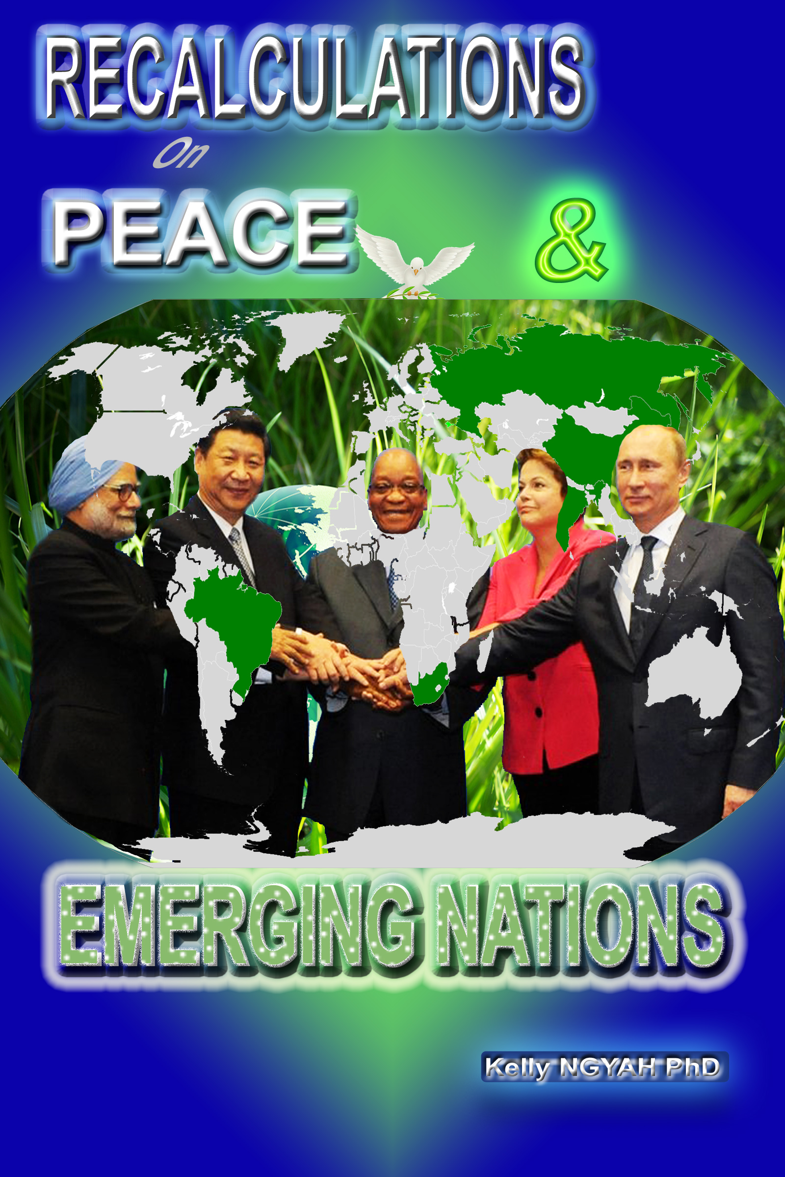Recalculations on Peace and Emerging Nations'