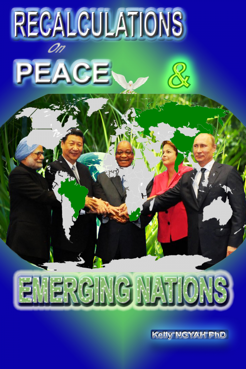 Recalculations on Peace and Emerging Nations''