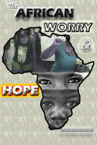 The African Worry and Hope