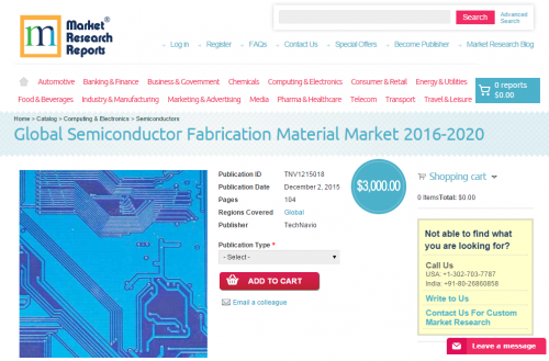 Global Semiconductor Fabrication Material Market 2016-2020'