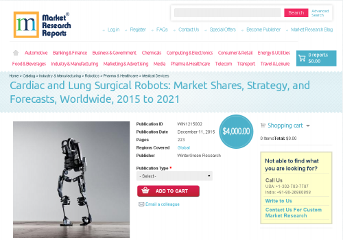 Cardiac and Lung Surgical Robots: Market Shares, Strategy'