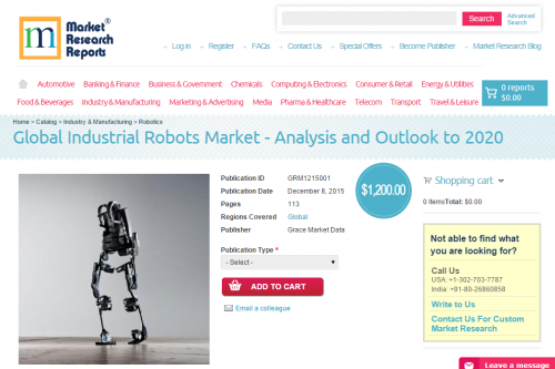 Global Industrial Robots Market - Analysis and Outlook'