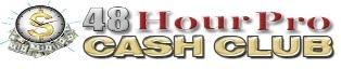48HourPro Cash Club'