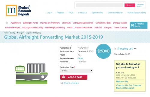 Global Airfreight Forwarding Market 2015 - 2019'