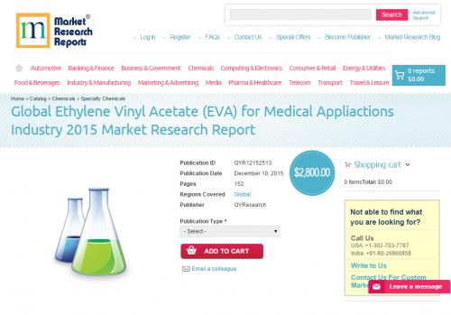 Global Ethylene Vinyl Acetate (EVA) for Medical Appliactions'