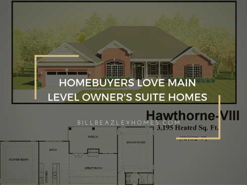 Homebuyers Love Main Level Owner's Suite Homes'