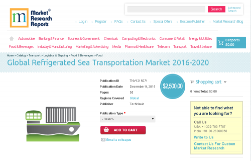 Global Refrigerated Sea Transportation Market 2016 - 2020'