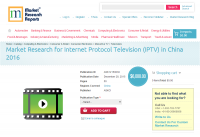 Market Research for Internet Protocol Television (IPTV)